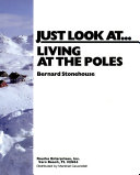 Living at the Poles