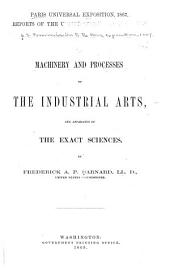 Reports of the United States Commissioners to the Paris Universal Exposition, 1867: Volume 2