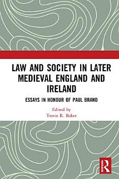 Law and Society in Later Medieval England and Ireland PDF