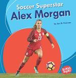 Soccer Superstar Alex Morgan