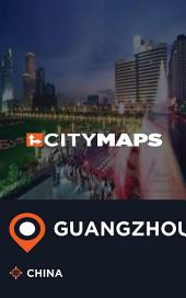 City Maps Guangzhou China