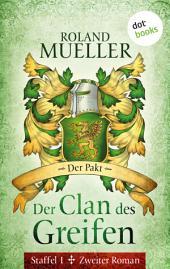 Der Clan des Greifen - Staffel I. Zweiter Roman: Der Pakt