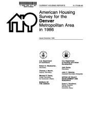 Current Housing Reports: American housing survey for the Denver metropolitan area in .... H-170, Volume 86, Issue 46