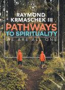 Pathways to Spirituality