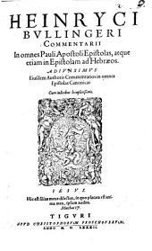 In omnes apostolicas Epistolas D. Pauli XIV et VII Canonicas, Comentarii