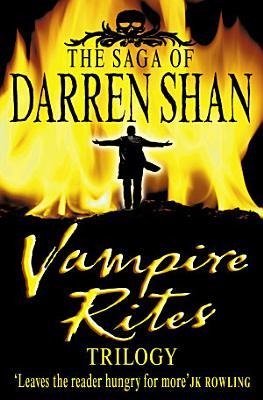 Vampire Rites Trilogy  The Saga of Darren Shan