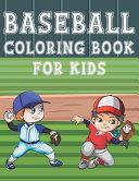 Baseball Coloring Book For Kids