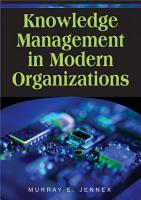 Knowledge Management in Modern Organizations PDF