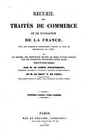 Recueil des traites de commerce et de navigation de la France avec les puissances etrangeres depuis la paix de Westphalie en 1648: Volume1