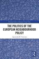 The Politics of the European Neighbourhood Policy PDF