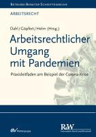 Arbeitsrechtlicher Umgang mit Pandemien PDF