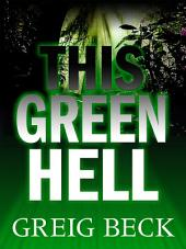 This Green Hell: Alex Hunter 3
