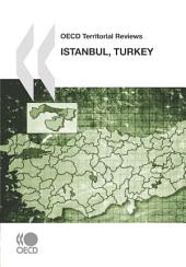 OECD Territorial Reviews OECD Territorial Reviews: Istanbul, Turkey 2008