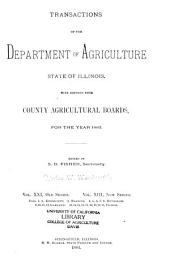 Transactions of the Department of Agriculture of the State of Illinois with Reports from County and District Agricultural Organizations for the Year ...: Volume 21
