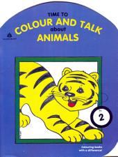 Time to Colour and Talk About Animals – 2