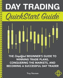 Day Trading QuickStart Guide