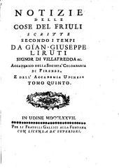 Notizie delle cose del Friuli: Volume 5