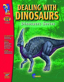 Dealing with Dinosaurs Gr  4 6 PDF