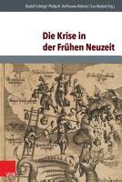 Die Krise in der Fr  hen Neuzeit PDF