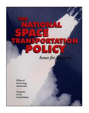 The national space transportation policy   issues for Congress