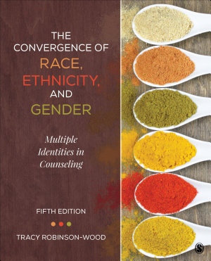 The Convergence of Race  Ethnicity  and Gender PDF