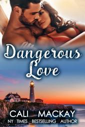 Sweet Danger: A Steamy Contemporary Romance