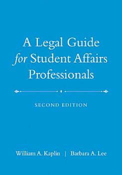 A Legal Guide for Student Affairs Professionals PDF