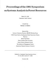 Proceedings of the 1991 Symposium on Systems Analysis in Forest Resources PDF