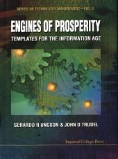 Engines Of Prosperity: Templates For The Information Age