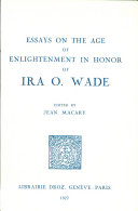 Essays on the Age of Enlightenment : in Honor of Ira O. Wade