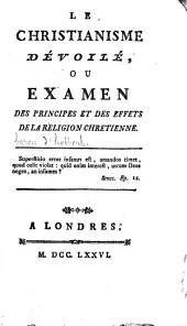 Le christianisme dévoilé, ou Examen des principes et des effets de la religion chrétienne