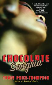 Chocolate Sangria: A Novel