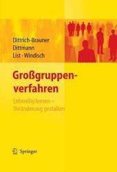 Großgruppenverfahren: Lebendig lernen - Veränderung gestalten