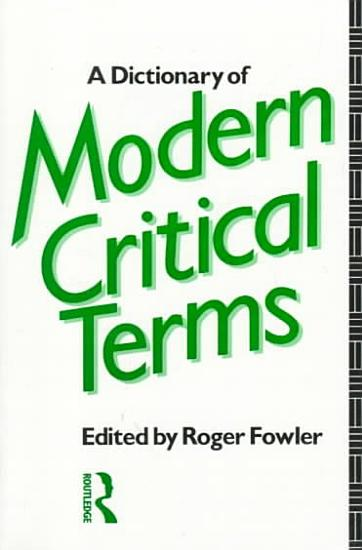 A Dictionary of Modern Critical Terms PDF