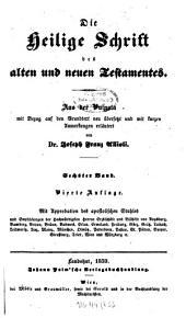 Die Heilige Schrift des alten und neuen Testamentes: aus der Vulgata mit Bezug auf den Grundtext. 6
