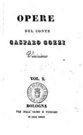 Opere del conte Gasparo Gozzi viniziano: Vol. 2, Volume 2