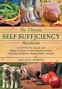 The Ultimate Self Sufficiency Handbook PDF