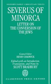 Severus of Minorca: Letter on the Conversion of the Jews