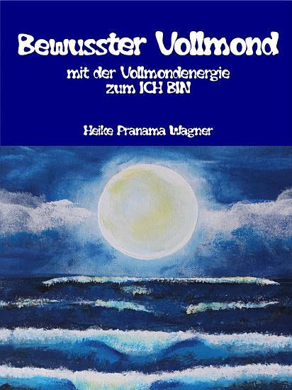 Bewusster Vollmond PDF