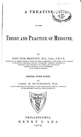 A Treatise on the Theory and Practice of Medicine PDF