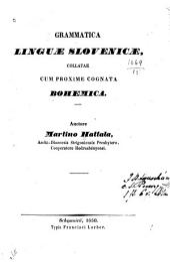Grammatica linguæ slovenicæ collatæ cum proxime cognata bohemica