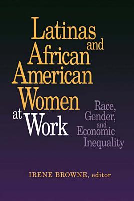 Latinas and African American Women at Work PDF