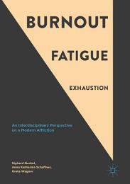 Burnout, Fatigue, Exhaustion