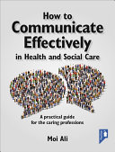 How to Communicate Effectively in Health and Social Care PDF