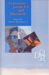 Franciscus Junius F.F. and His Circle