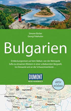 DuMont Reise Handbuch Reisef  hrer Bulgarien PDF