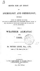 Hints for an essay on anemology and ombrology  With a weather almanac   Afterw   Ombrological almanac PDF