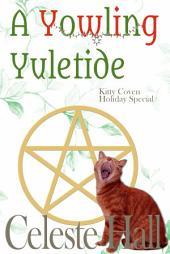 A Yowling Yuletide