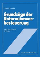 Grundzüge der Unternehmensbesteuerung: Ausgabe 3