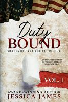 Duty Bound  Southern Civil War Fiction PDF